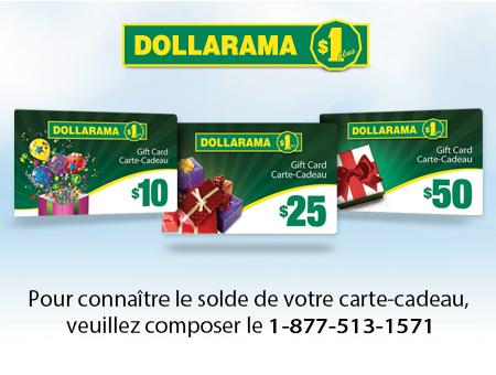 Pour connaître le solde de votre carte-cadeau, veuillez composer le 1-877-513-1571